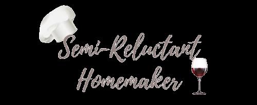 Semi-Reluctant Homemaker